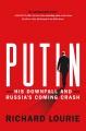 PUTIN : HIS DOWNFALL AND RUSSIA
