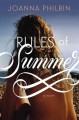 [Rules of summer : a novel<br / >by Joanna Philbin.]