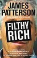 FILTHY RICH : A POWERFUL BILLIONAIRE, THE SEX SCANDAL THAT UNDID HIM, AND ALL THE JUSTICE THAT MONEY CAN BUY : THE SHOCKING TRUE STORY OF JEFFREY EPSTEIN