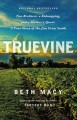 TRUEVINE : TWO BROTHERS, A KIDNAPPING, AND A MOTHER