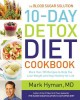 THE BLOOD SUGAR SOLUTION : 10-DAY DETOX DIET COOKBOOK : MORE THAN 150 RECIPES TO HELP YOU LOSE WEIGHT AND STAY HEALTHY FOR LIFE
