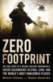 ZERO FOOTPRINT : THE TRUE STORY OF A PRIVATE MILITARY CONTRACTOR