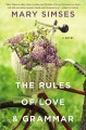 [The rules of love & grammar : a novel<br / >Mary Simses.]