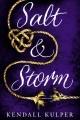 [Salt & Storm<br / >Kendall Kulper.]