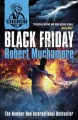 [Black friday<br / >Robert Muchamore.]