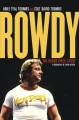ROWDY : THE RODDY PIPER STORY