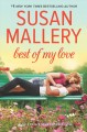 [Best of my love<br / >Susan Mallery.]