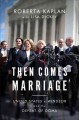 THEN COMES MARRIAGE : UNITED STATES V  WINDSOR AND THE DEFEAT OF DOMA