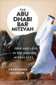 THE ABU DHABI BAR MITZVAH : FEAR AND LOVE IN THE MODERN MIDDLE EAST