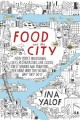 FOOD AND THE CITY : NEW YORK