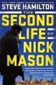 [The second life of Nick Mason<br / >Steve Hamilton.]