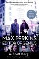 MAX PERKINS : EDITOR OF GENIUS