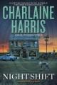 [Night shift<br / >Charlaine Harris.]