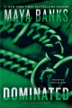 [Dominated : the enforcers<br / >Maya Banks.]