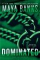 [Dominated : the enforcers<br / >Maya Banks.]