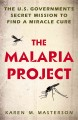 THE MALARIA PROJECT : THE U S  GOVERNMENT