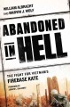 ABANDONED IN HELL : THE FIGHT FOR VIETNAM