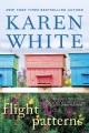 [Flight patterns<br / >Karen White.]