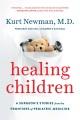 HEALING CHILDREN : A SURGEON