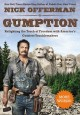 GUMPTION : RELIGHTING THE TORCH OF FREEDOM WITH AMERICA