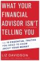 WHAT YOUR FINANCIAL ADVISOR ISN