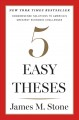 FIVE EASY THESES : COMMONSENSE SOLUTIONS TO AMERICA