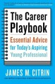 THE CAREER PLAYBOOK : ESSENTIAL ADVICE FOR TODAY