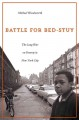BATTLE FOR BED-STUY : THE LONG WAR ON POVERTY IN NEW YORK CITY