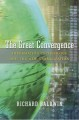 THE GREAT CONVERGENCE : INFORMATION TECHNOLOGY AND THE NEW GLOBALIZATION
