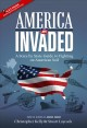AMERICA INVADED : A STATE BY STATE GUIDE TO FIGHTING ON AMERICAN SOIL