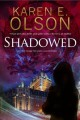 [Shadowed<br / >Karen E. Olson.]
