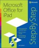 MICROSOFT OFFICE FOR IPAD : STEP BY STEP