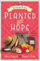 [Planted with hope<br / >Tricia Goyer and Sherry Gore.]