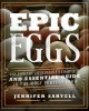 EPIC EGGS : THE POULTRY ENTHUSIAST