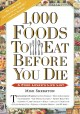 1000 FOODS TO EAT BEFORE YOU DIE : A FOOD LOVER