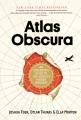 ATLAS OBSCURA : AN EXPLORER