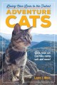 ADVENTURE CATS : LIVING NINE LIVES TO THE FULLEST