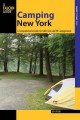 CAMPING NEW YORK : A COMPREHENSIVE GUIDE TO PUBLIC TENT AND RV CAMPGROUNDS