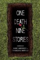 [One Death, Nine Stories<br / >edited by Marc Aronson and Charles R. Smith, Jr.]