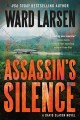 [Assassin's silence<br / >Ward Larsen.]