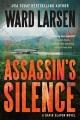 [Assassin's silence<br / >Ward Larsen.]