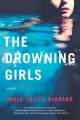 [The drowning girls<br / >Paula Treick DeBoard.]
