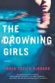 [The drowning girls<br / >Paula Treick DeBoard.]