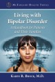 LIVING WITH BIPOLAR DISORDER : A HANDBOOK FOR PATIENTS AND THEIR FAMILIES