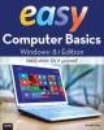 EASY COMPUTER BASICS : WINDOWS 8 1 EDITION