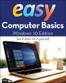 EASY COMPUTER BASICS : WINDOWS 10 EDITION
