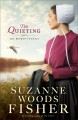 [The quieting : a novel<br / >Suzanne Woods Fisher.]