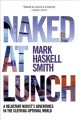 NAKED AT LUNCH : A RELUCTANT NUDIST