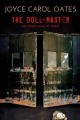 [The doll-master : and other tales of terror<br / >Joyce Carol Oates.]