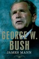 GEORGE W  BUSH : THE AMERICAN PRESIDENTS